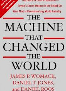 the-machine-that-changed-the-world-the-story-of-lean-production-toyotas-secret-weapon-in-the-global-car-wars-that-is-now-rev