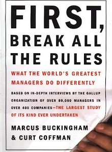 first-break-all-the-rules-what-the-worlds-greatest-managers-do-differently-1999-by-marcus-buckingham-and-curt-coffman