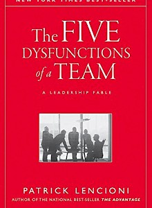 the-five-dysfunctions-of-a-team-a-leadership-fable-j-b-lencioni-series-2002-by-patrick-lencioni